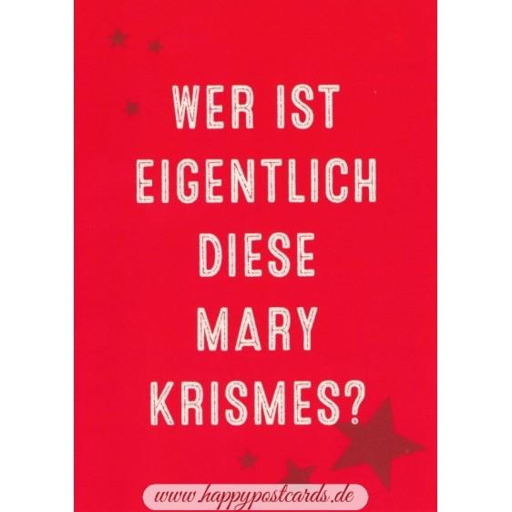 Wer ist eigentlich diese Mary Krismes? - Postkarte