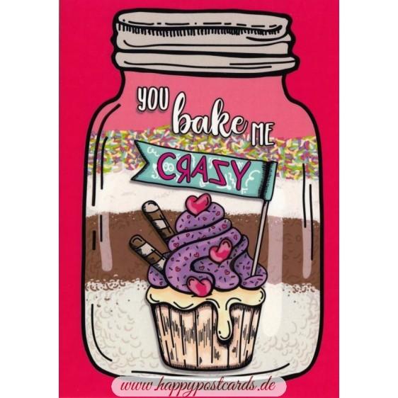 You bake me crazy - Moment mal - Postkarte