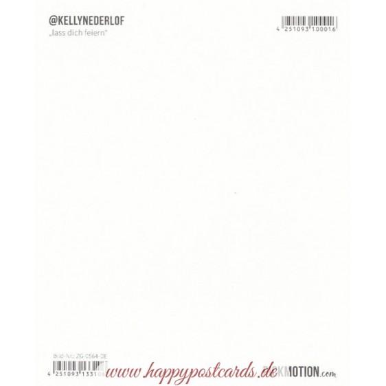 Lass dich feiern - Pickmotion Postcard
